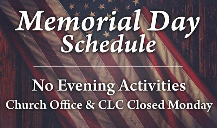 Church Office & CLC Closed - May 25 2015