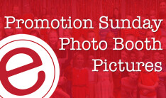 Promotion Sunday Photo Booth Pictures