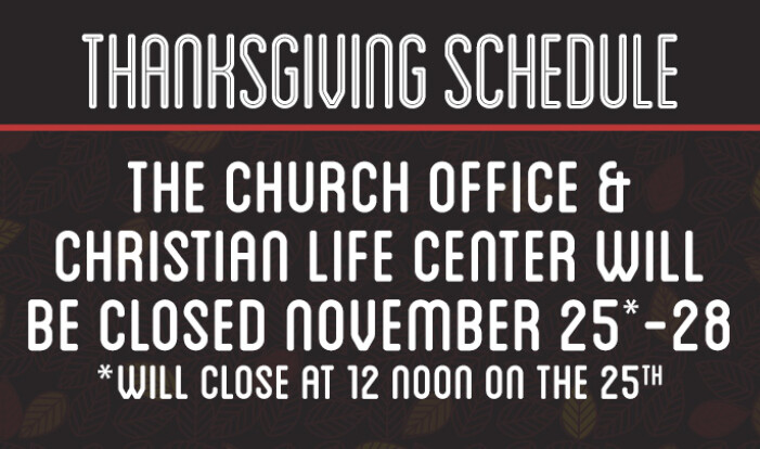 Church Office and CLC Closed