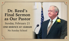 Dr. Reed's Last Sermon - Feb 21 2016 9:00 AM