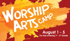 Worship Arts Camp - Daily 8:15 AM