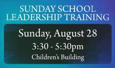 Sunday School Leadership Training - Aug 28 2016 3:30 PM