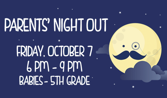 Parents' Night Out - Oct 7 2016 6:00 PM