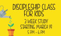 Discipleship Class for Kids - Sundays 5:00 PM