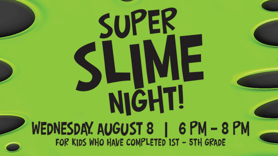 Super Slime Night!