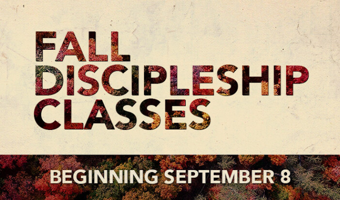 Fall Discipleship Classes