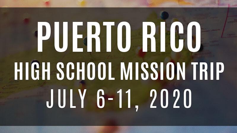 HS Puerto Rico Mission Trip