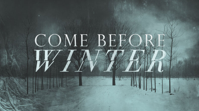 Come Before Winter 2019