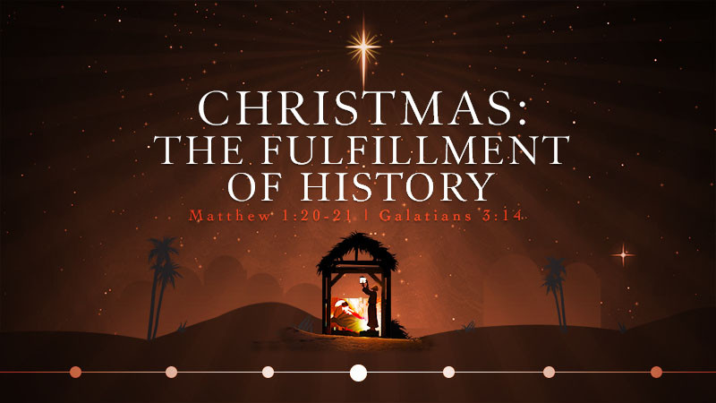 Christmas: The Fulfillment of History