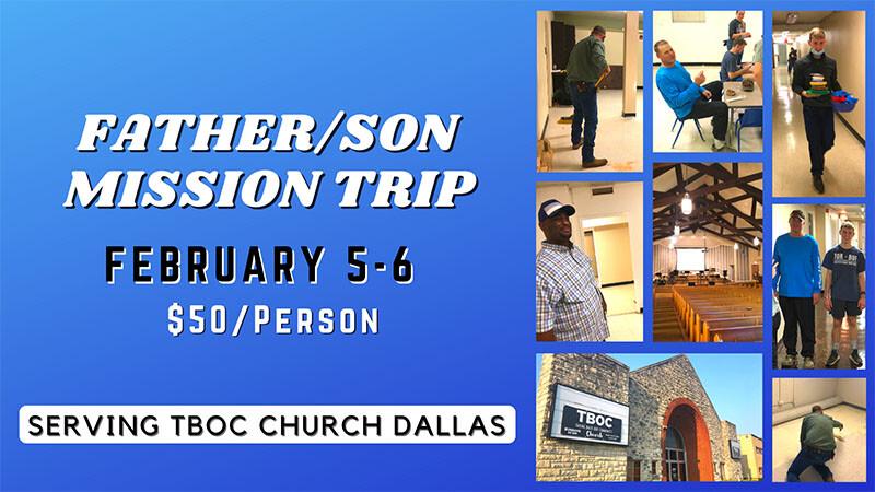 Father/Son Mission Trip